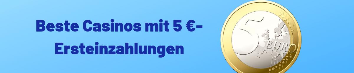 min 5 euro deposit casinos