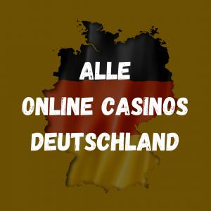 Alle Online Casinos Deutschland