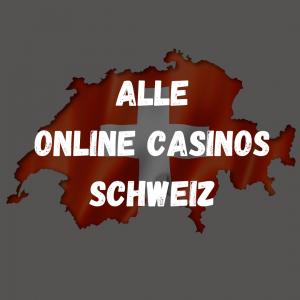 Alle Online Casinos Schweiz