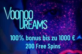 voodoo dreams 1000 euro bonus und 200 spins