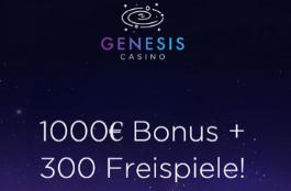 genesis DE 1000 euro bonus und 300 freispiele