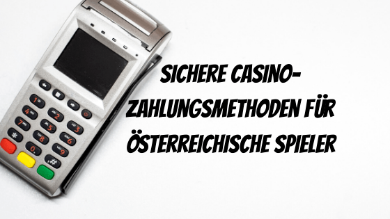 Casino Zahlungsmethoden