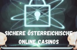 Sichere österreichische Online Casinos im Jahr 2020
