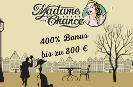 madame chance de 400% bonus