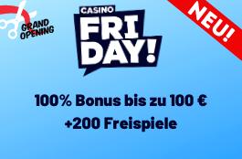 casino friday 100 euro bonus und 200 freispiele