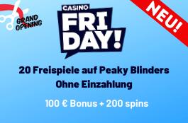 Casino Friday - 100 % Bonus bis zu 200 € + 200 Freispiele