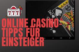 Bevor Sie mit dem Spielen von Online Casino-Spielen beginnen