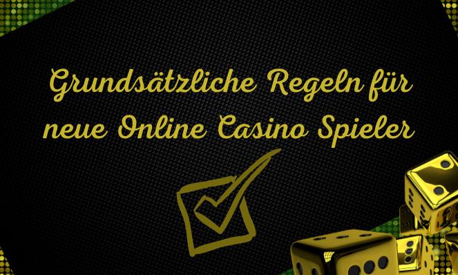 Regeln für neue Online Casino Spieler