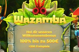 Wazamba – 500 € und 200 Freispiele